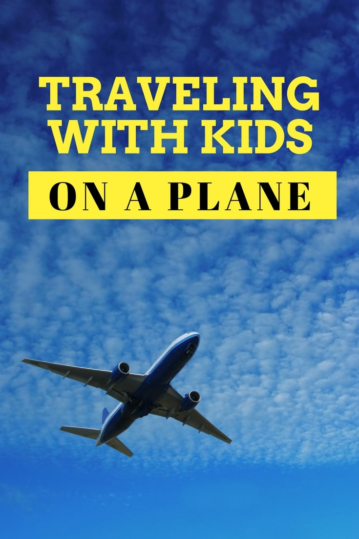 You can travel on a plane with kids - here are a few tips to make your trip easier on an airplane or any vacation
