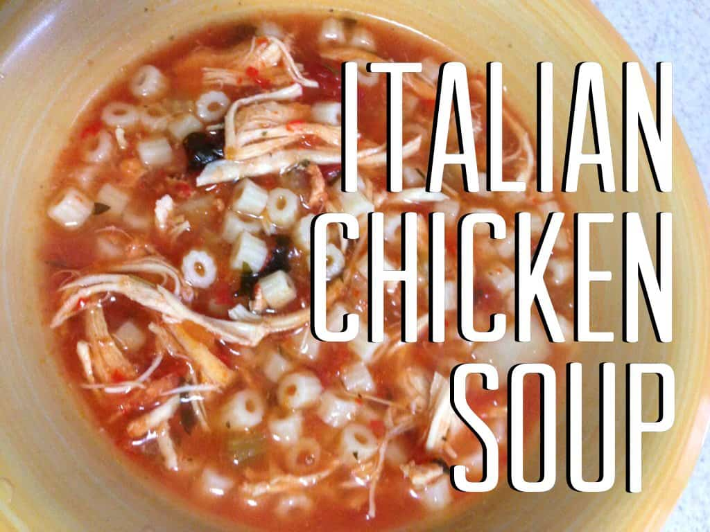 Crock Pot Italian Chicken Soup - Saving You Dinero