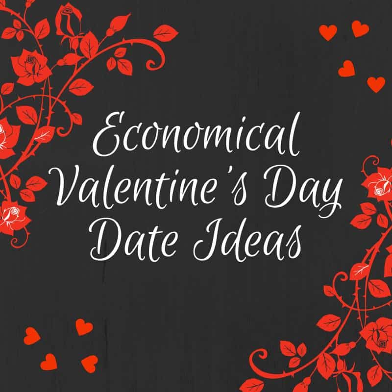 Economical Valentines Day Date Ideas {#12DaysOf Valentine Recipes & Crafts}