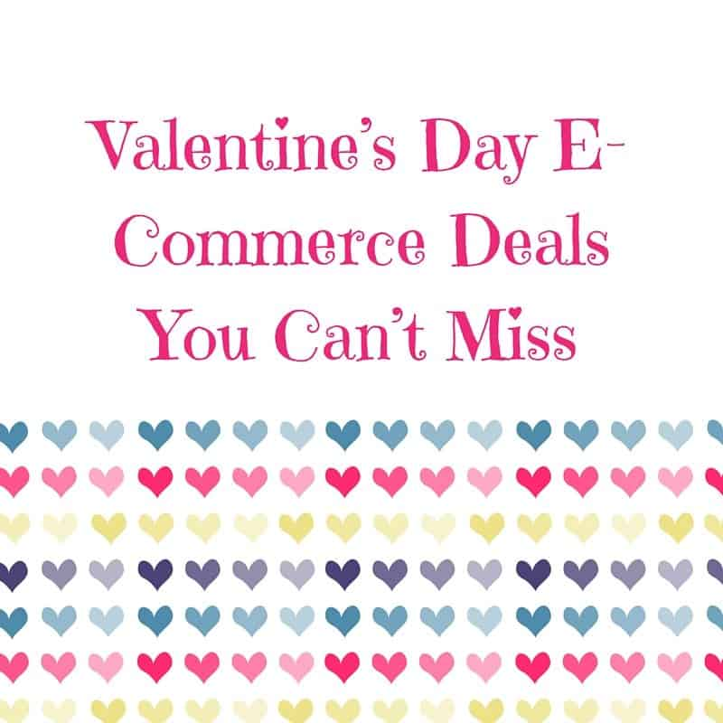 Valentine's Day E-Commerce Deals You Can't Mis