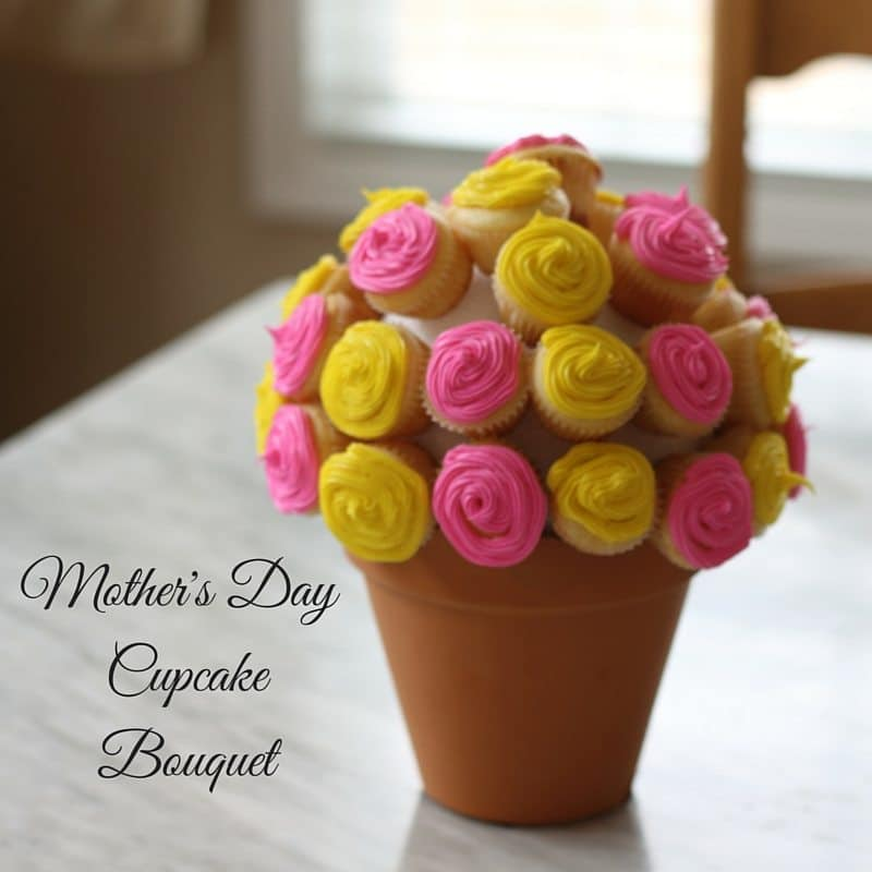 Mother's Day Cupcake Bouquet - Saving You Dinero