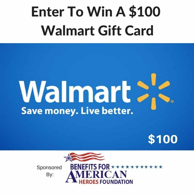 Benefits For Veterans Enter To Win A 100 Walmart Gift Cards