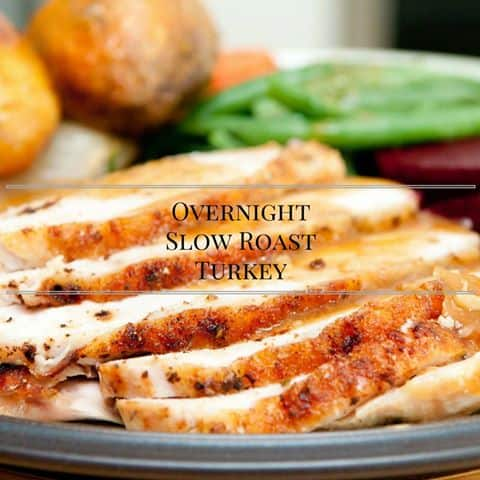 Overnight Slow Roast Turkey Recipe #12DaysOf Thanksgiving