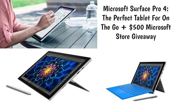 Microsoft Surface Pro 4: the Perfect Tablet For On The Go + $500 Microsoft Store Giveaway