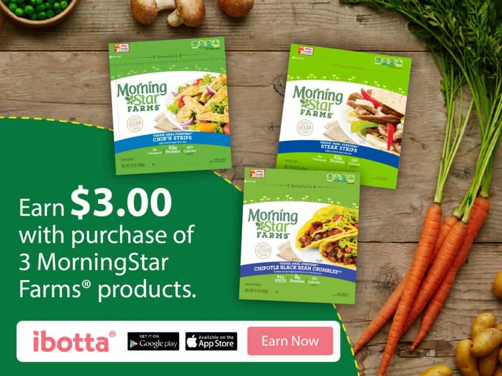 Earn $3 On MorningStar Farms® Products From Ibotta #DailyVegolutions
