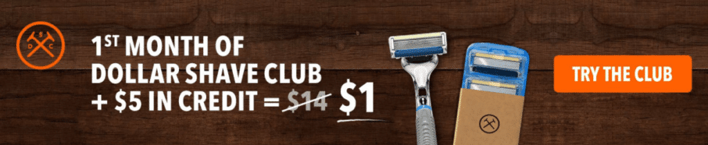 Dollar Shave Club - $1 For The First Month