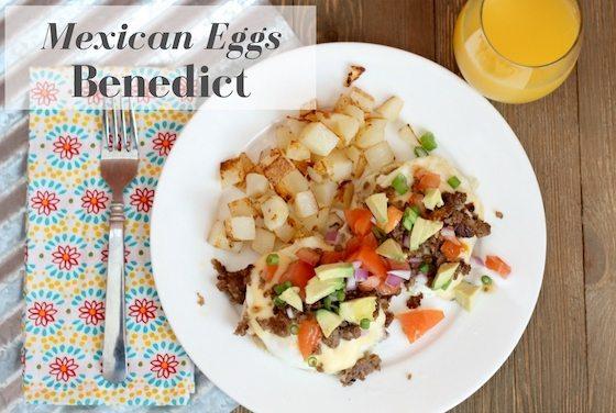 Mother's Day Brunch - Mexican Eggs Benedict #TysonlovesMom