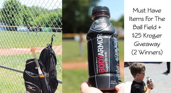 Must Have Items For The Ball Field + $25 Kroger Giveaway (2 Winners) #Switch2BODYARMOR #BringIt