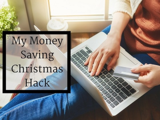 My Money Saving Christmas Hack