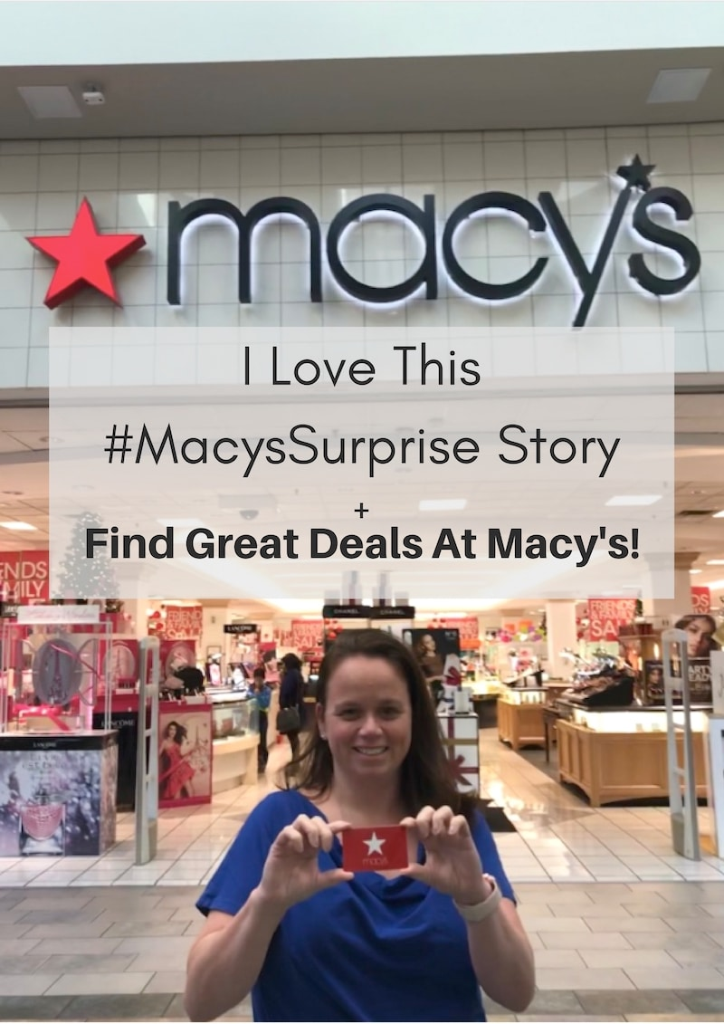 I Love This #MacysSurprise Story + Find Great Deals At Macy's!