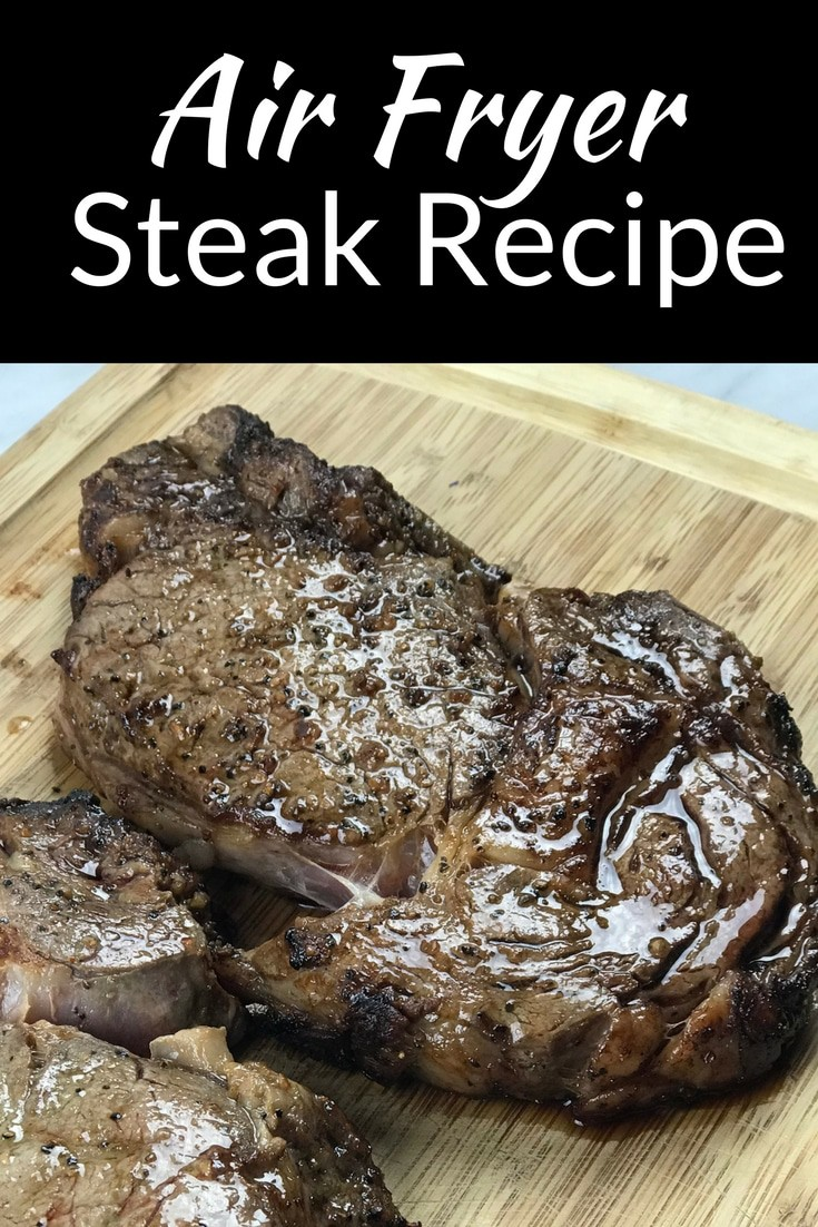 Air Fryer Steak Recipe - this is a very easy marinade recipe and it tastes as good as if it was made in the grill! #airfryer #steak