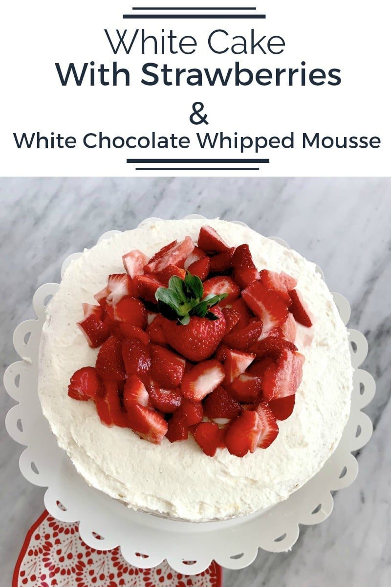 This light and delicious combination of a homemade white cake, strawberries, and a white chocolate mousse is a better version of strawberry shortcake.