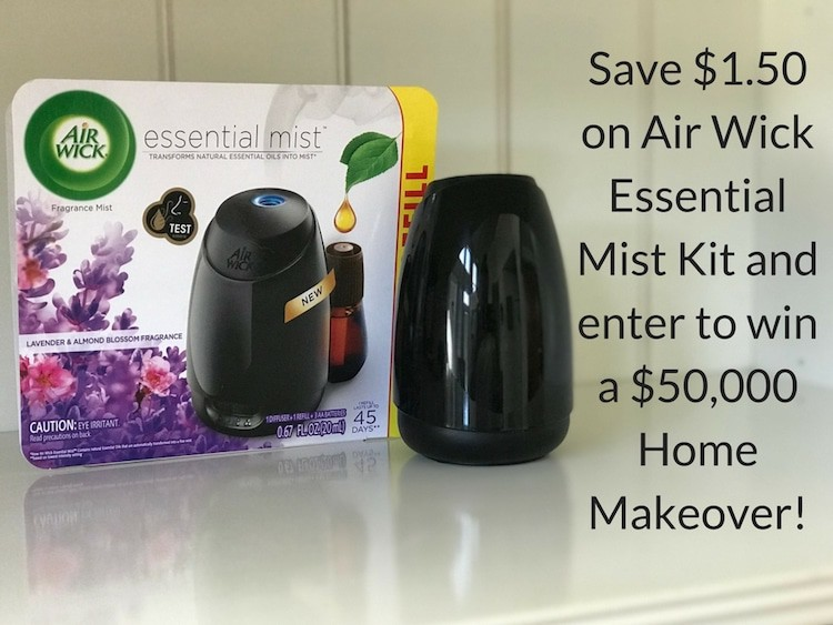 Save $1.50 on Air Wick Essential Mist Kit + Enter To Win A $50,000 Home Makeover!