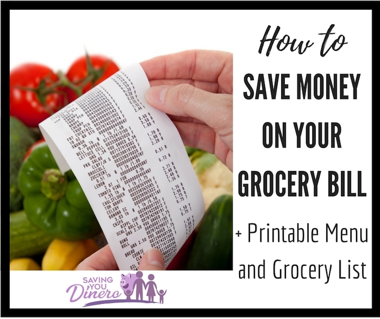 How To Save Money On Your Grocery Bill + Printable Menu and Grocery List