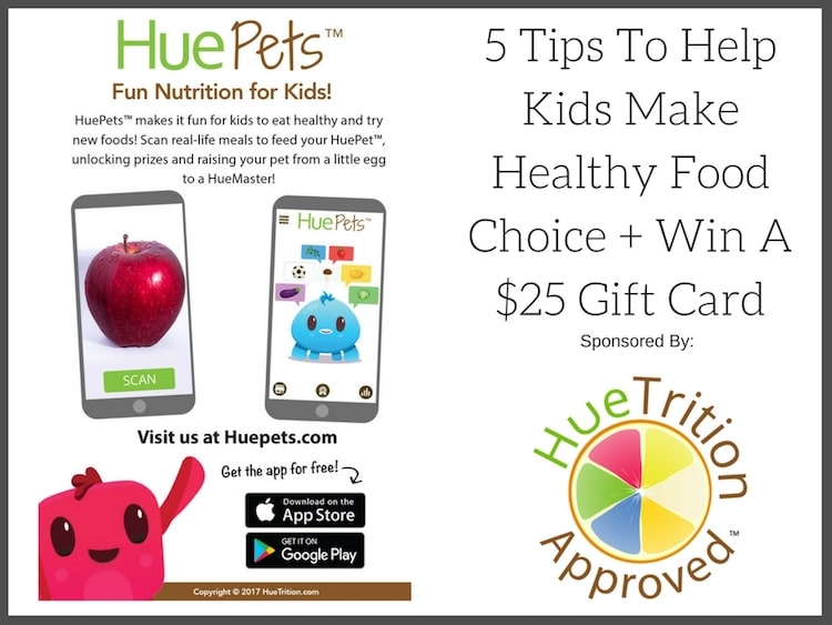 5 Tips To Help Kids Make Healthy Food Choice + Win A $25 Gift Card
