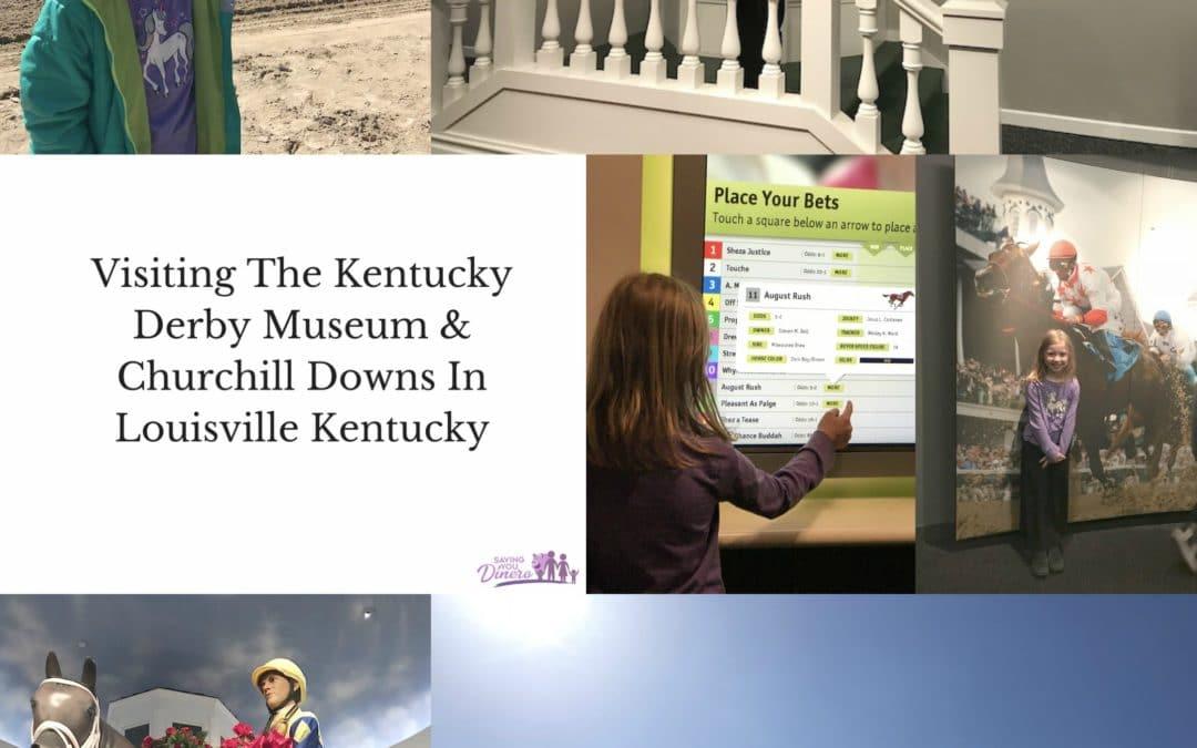Visiting The Kentucky Derby Museum & Churchill Downs In Louisville Kentucky