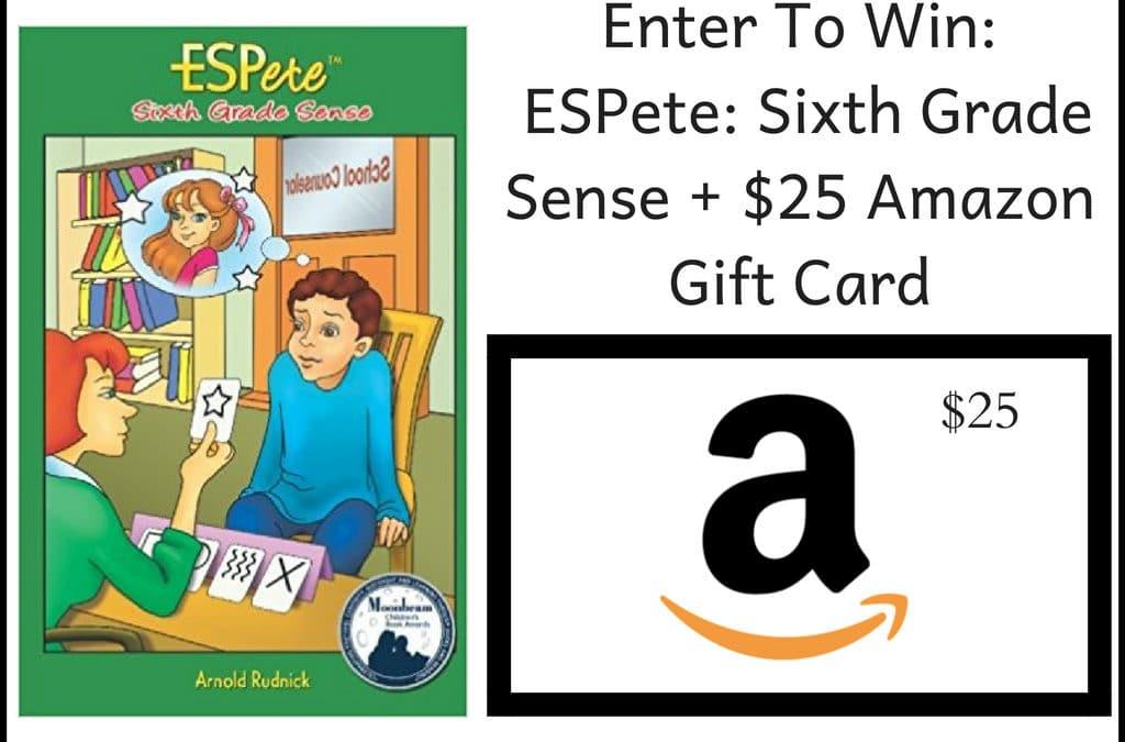 Giveaway: ESPete: Sixth Grade Sense + $25 Amazon Gift Card - Saving ...