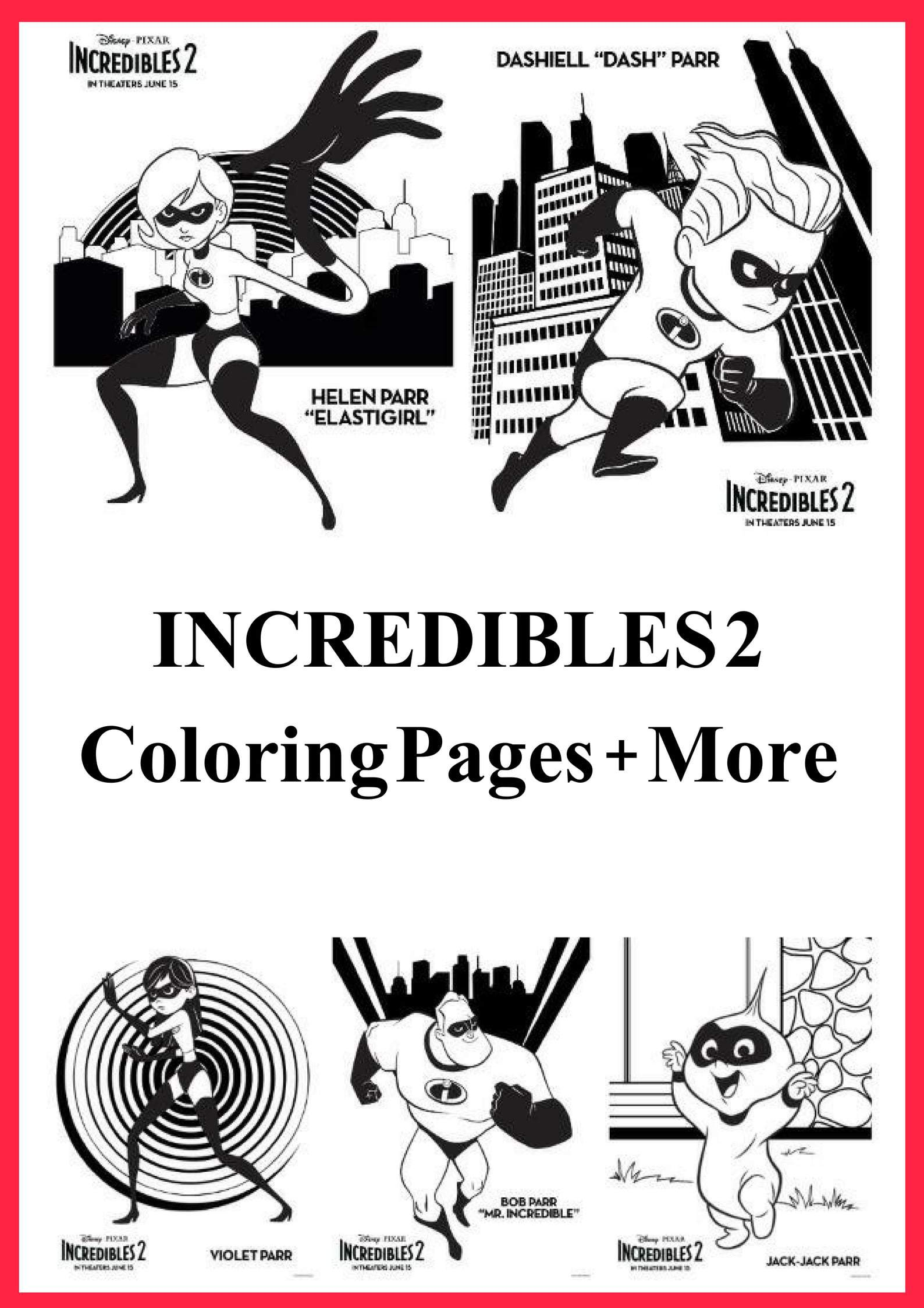 Incredibles 2 Coloring Pages More Incredibles2 Saving You Dinero