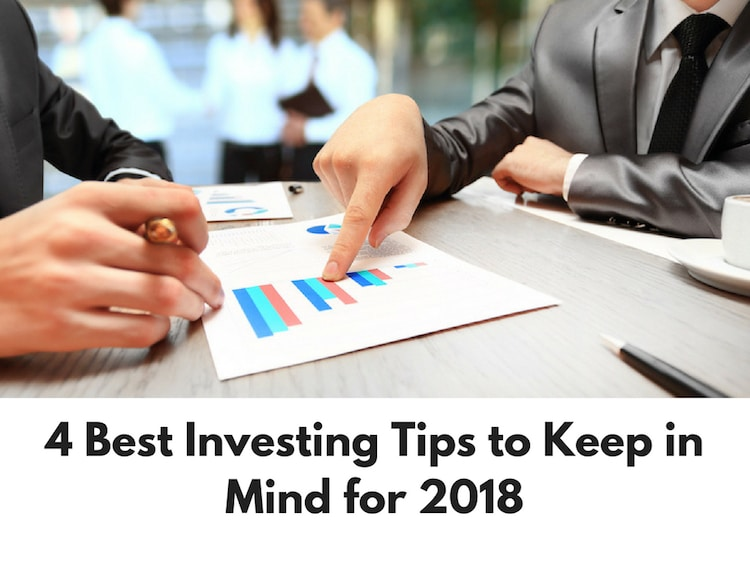 4 Best Investing Tips to Keep in Mind for 2018
