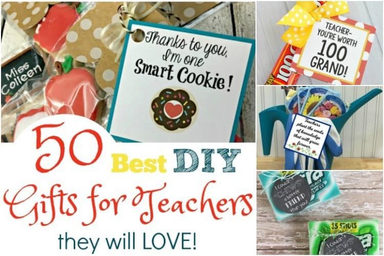 50 Best Diy Teachers Gifts They Will Love Saving You Dinero