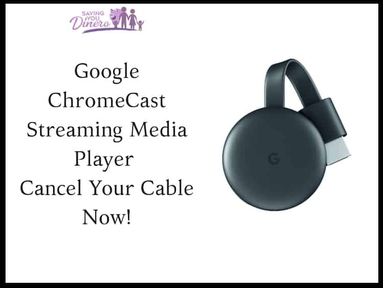 Google ChromeCast Streaming Media Player – Cancel Cable Now!