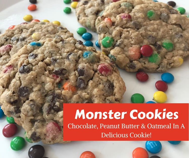 Easy Monster Cookies – Chocolate, Peanut Butter & Oatmeal In A Delicious Cookie!