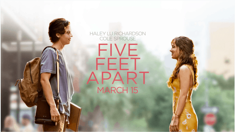 FIVE FEET APART In Theaters Tomorrow + Giveaway