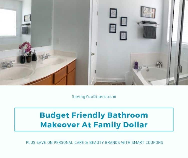 Budget Friendly Bathroom Makeover At Family Dollar + Save On Personal Care & Beauty Brands With Smart Coupons