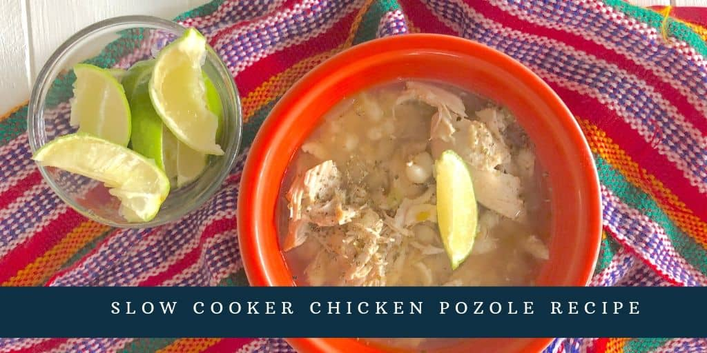 Chicken Pozole Recipe In The Slow Cooker