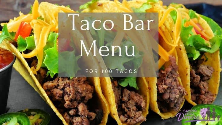 This Taco Bar Menu will help you make 100 tacos for your guests! It's an easy and budget friendly meal for a big party crowd!