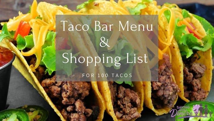 Taco Bar Menu For 100 Tacos