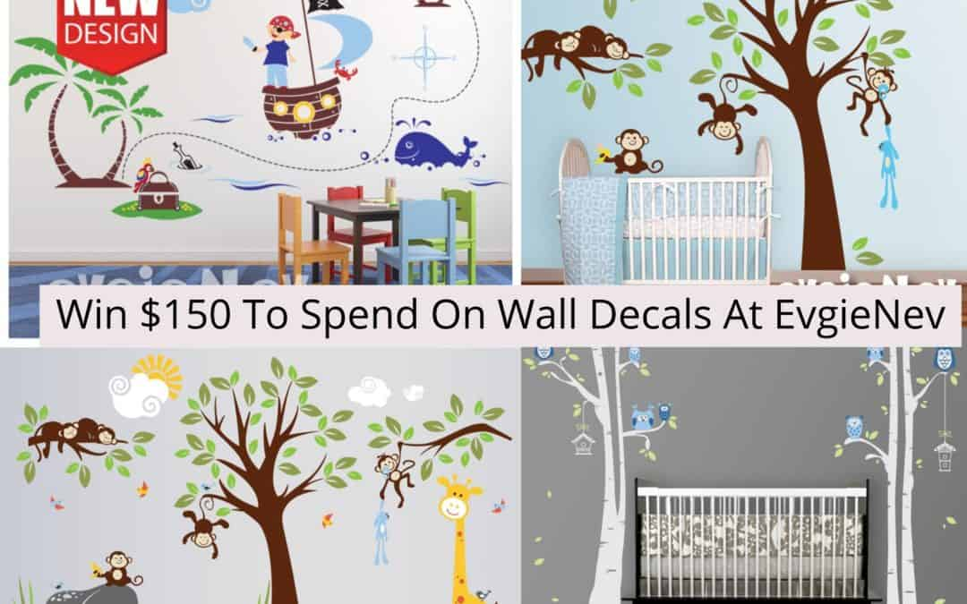 Win $150 To Spend On Wall Decals At EvgieNev